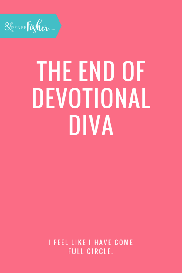 The End of Devotional Diva
