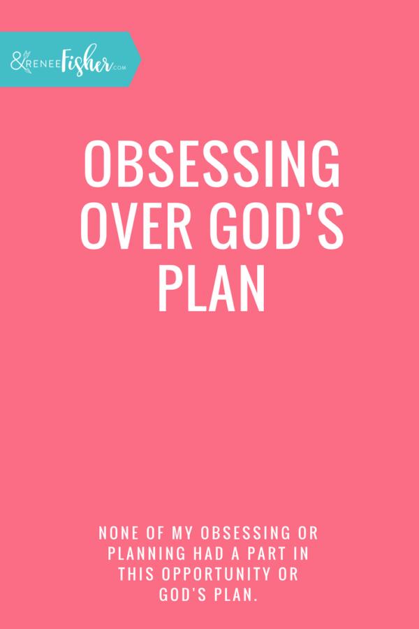 Obsessing Over God's Plan
