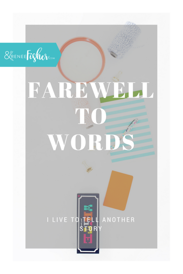 Farewell to Words