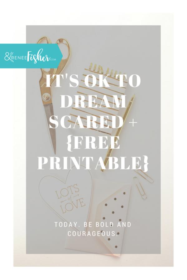 It's OK to Dream Scared + {Free Printable}