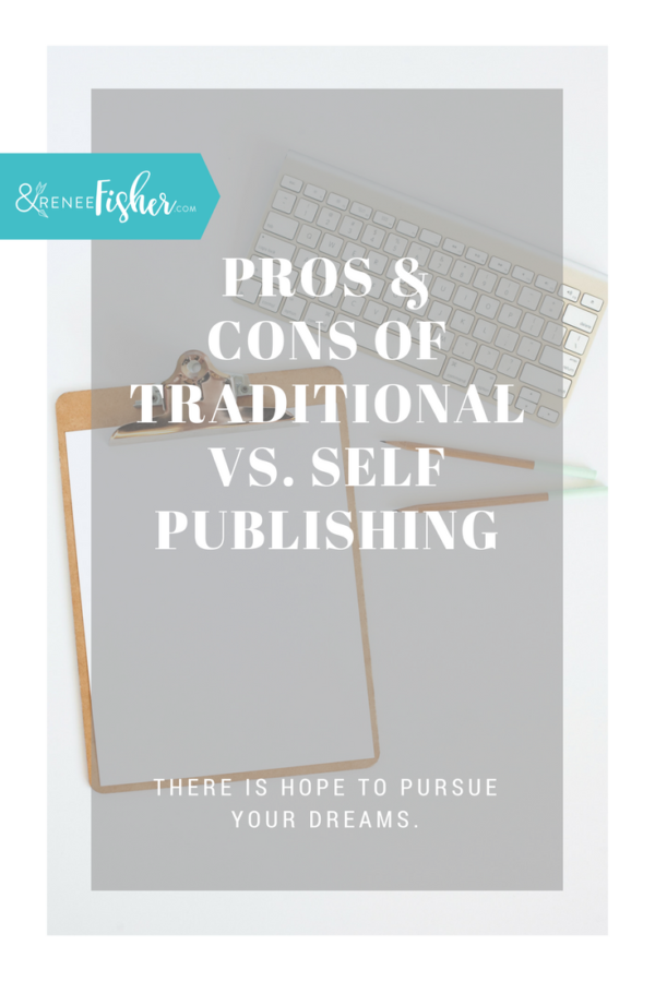 Pros & Cons of Traditional vs. Self Publishing