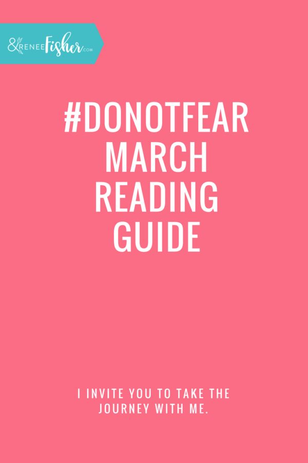 #DoNotFear March Reading Guide