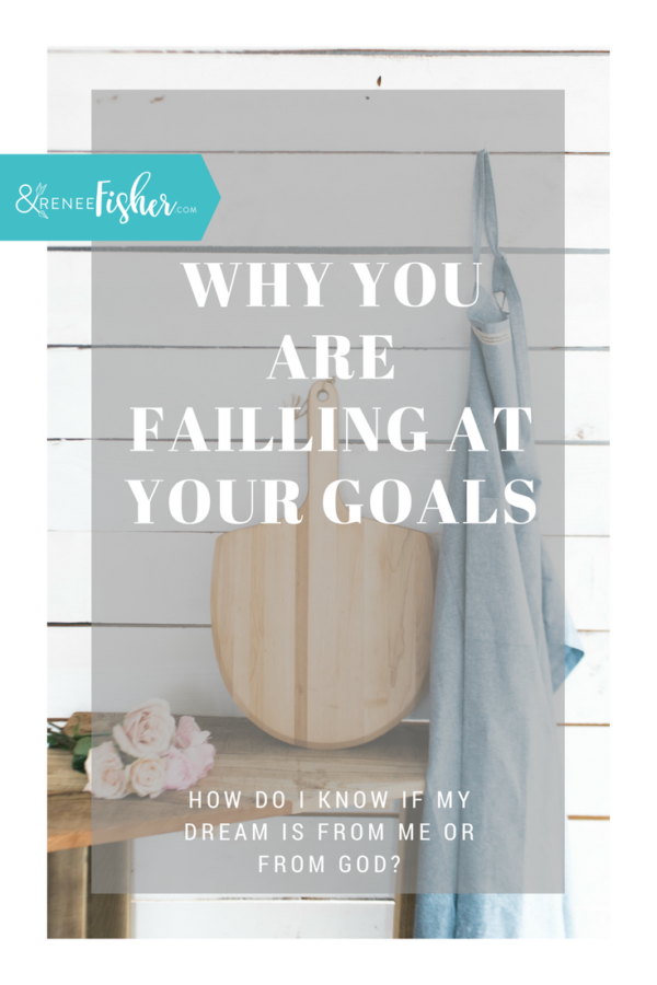 Why you are failing at your goals