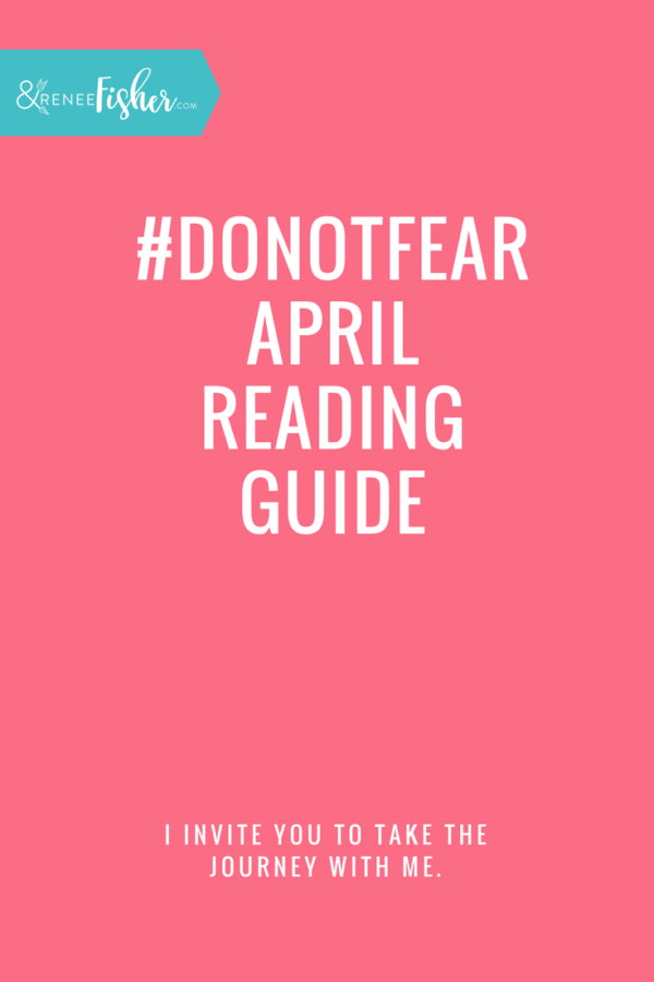 #DoNotFear April Reading Guide