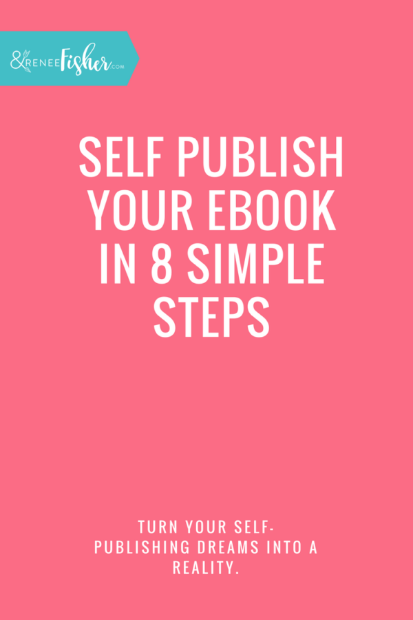 Self Publish Your eBook in 8 Simple Steps