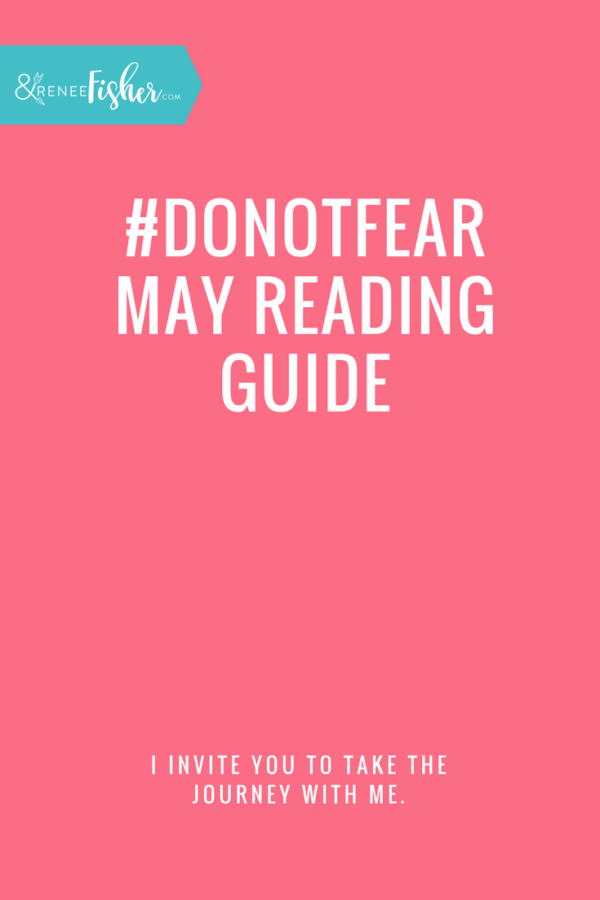 #DoNotFear May Reading Guide