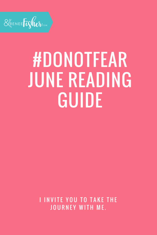 #DoNotFear June Reading Guide