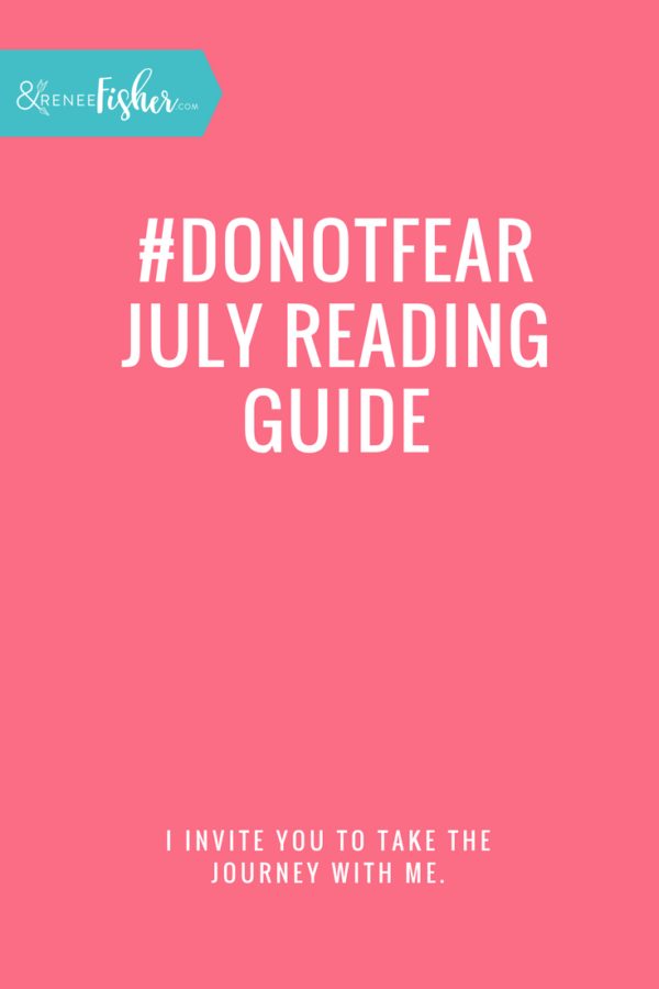 #DoNotFear July Reading Guide